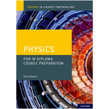 Oxford IB Course Preparation: Physics for IB Diploma Programme - ISBN 9780198423591