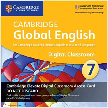 Cambridge Global English Stage 7 Cambridge Elevate Digital Classroom Access Card (1 Year) - ISBN 9781108701563