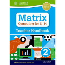 Matrix Computing for 11-14: Teacher Handbook 2 - ISBN 9780198395584