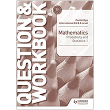 Cambridge International AS & A Level Mathematics Probability & Statistics 1 Question & Workbook - ISBN 9781510421875