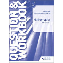 Cambridge International AS & A Level Mathematics Mechanics Question & Workbook - ISBN 9781510421837