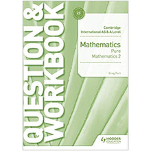 Cambridge International AS & A Level Mathematics Pure Mathematics 2 Question & Workbook - ISBN 9781510458437