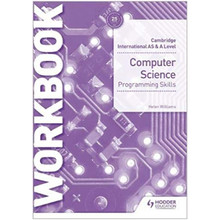 Cambridge International AS & A Level Computer Science Programming Skills Workbook - ISBN 9781510457683