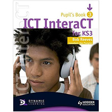 Hodder ICT InteraCT for Key Stage 3 Pupil's Book 3 - ISBN 9780340940990