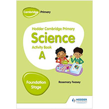 Hodder Cambridge Primary Science Activity Book A Foundation Stage - ISBN 9781510448605