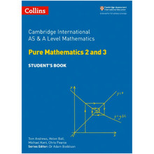 Collins Cambridge International AS & A Level Mathematics Pure Mathematics 2 and 3 Student's Book - ISBN 9780008257743