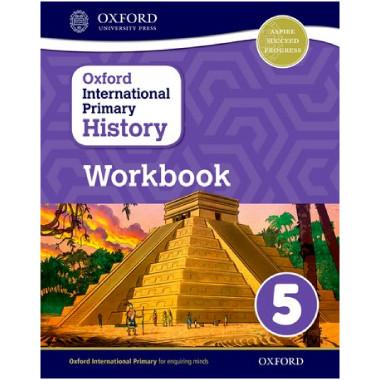 Oxford International Primary History: Workbook 5 - ISBN 9780198418191