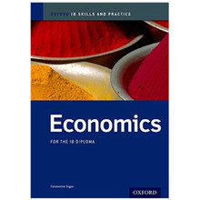 IB-Diploma Economics Skills and Practice - ISBN 9780198389996