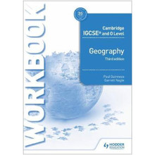 Cambridge IGCSE and O Level Geography Workbook 3rd Edition - ISBN 9781510421387