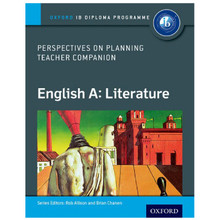 IB-Diploma Perspectives on Planning English A: Literature Teacher Companion - ISBN 9780198332688