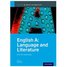 IB-Diploma English A Language and Literature Skills and Practice - ISBN 9780199129713