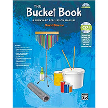 The Bucket Book: A Junkyard Percussion Manual - ISBN 9781470616557