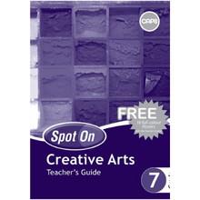 Spot On Creative Arts Grade 7 Teacher Guide - ISBN 9780796235558