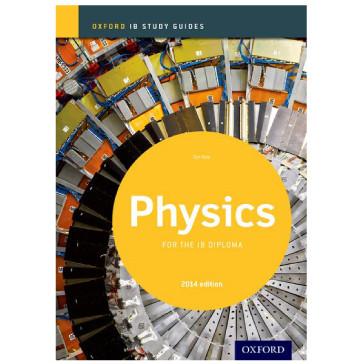 IB Physics Study Guide: 2014 Edition - Oxford IB Diploma Programme - ISBN 9780198393559