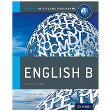 IB English B Course Book - Oxford IB Diploma Programme - ISBN 9780199129683