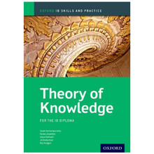 IB Theory of Knowledge Skills and Practice - IB Diploma Programme - ISBN 9780199129744
