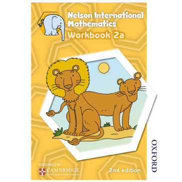 Nelson International Mathematics: Stage 2: Age 6–7 Workbook 2a (2nd Edition) - ISBN 9781408518946
