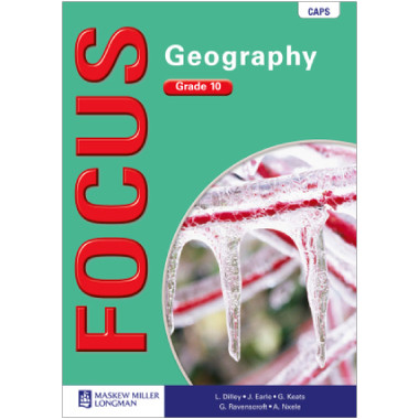 Focus Geography Grade 10 Learner's Book (CAPS) - ISBN 9780636127388