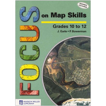 Focus On Map Skills Grades 10-12 Learner's Book - ISBN 9780636072329