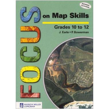 Focus On Map Skills Grades 10-12 Learner's Book - ISBN 9780636072329