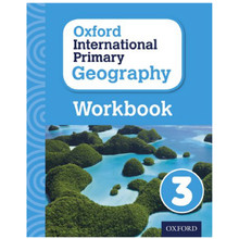 Oxford International Primary Geography Stage 3 Workbook 3 - ISBN 9780198310112