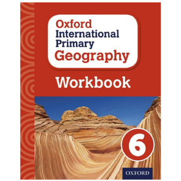 Oxford International Primary Geography Stage 6 Workbook 6 - ISBN 9780198310143