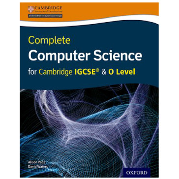 Complete Computer Science for Cambridge IGCSE & O Level Student Book - ISBN 9780198367215
