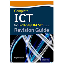 Complete ICT for Cambridge IGCSE Revision Guide 2nd Edition - ISBN 9780198357834