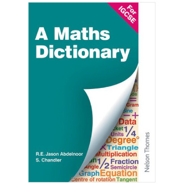 A Mathematical Dictionary for IGCSE - ISBN 9780748781966