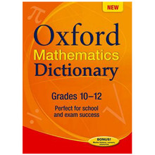 Oxford Mathematics Dictionary Grades 10-12 (Paperback) - ISBN 9780199041657
