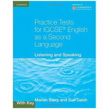 Practice Tests for IGCSE English 2nd Language Listening and Speaking Book 2 with Key - ISBN 9780521186346