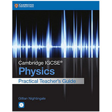 Cambridge IGCSE Physics Practical Teacher Guide with CD-ROM - ISBN 9781316611081