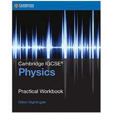 IGCSE Physics Practical Workbook - ISBN 9781316611074