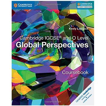 Cambridge IGCSE and O Level Global Perspectives Coursebook - ISBN 9781316611104
