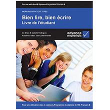 Bien lire, bien ecrire livre de l'etudiant: pour du diplome de l'IB - ISBN 9780954769581