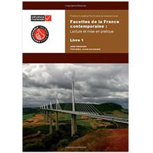 Facettes de la France Contemporaine: Lecture et Mise en Pratique: Livre 1 - ISBN 9780955926532