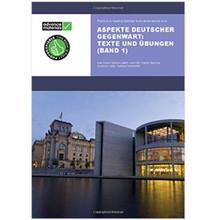 Aspekte deutscher Gegenwart: Texte und Ubungen: Band 1 - ISBN 9780954769574