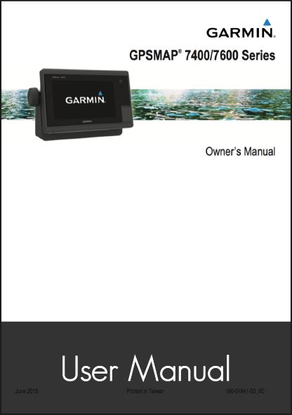 garmin gpsmap 7400 7600 user manual