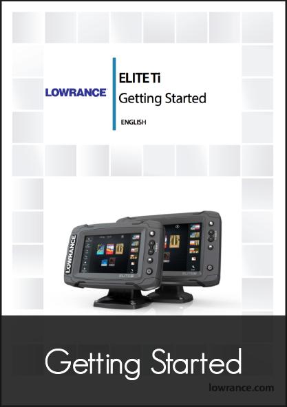 lowrance elite 7 ti getting started