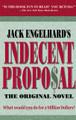 Indecent Proposal: The Original Novel