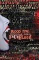 BLOOD TYPE: Writ(h)ing In&On TRUE BLood