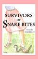 Survivors of Snake Bites