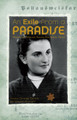An Exile from A Paradise: Memories of a Holocaust Survivor from Będzin, Poland