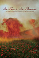 In Fire & In Flowers: The Holocaust Memoirs of Nathan and Phyllis Dunkelman