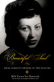 Beautiful Soul: Bella Kurant's Memoir of the Nazi Era