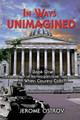 In Ways Unimagined