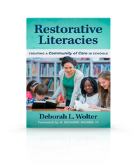 Restorative Literacies: Creating a Community of Care in Schools