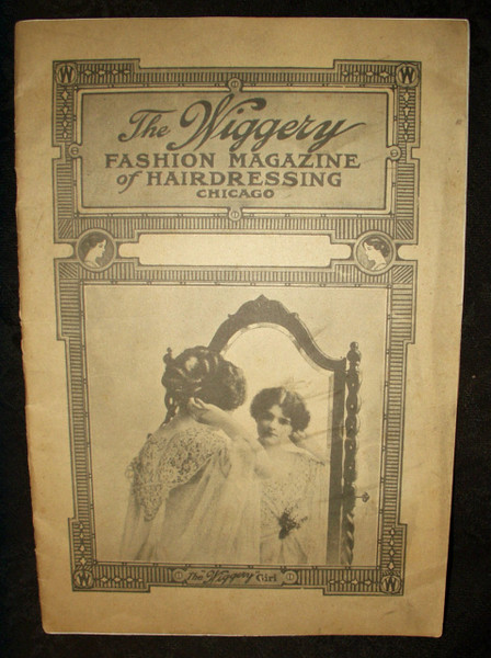 1900s Wiggery Fashion Magazine  Hairdressing Catalog Wigs Grooming