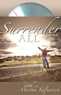 Surrender All Martha Kilpatrick