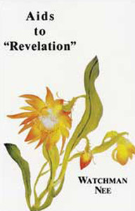 Aids to Revelation by Watchman Nee